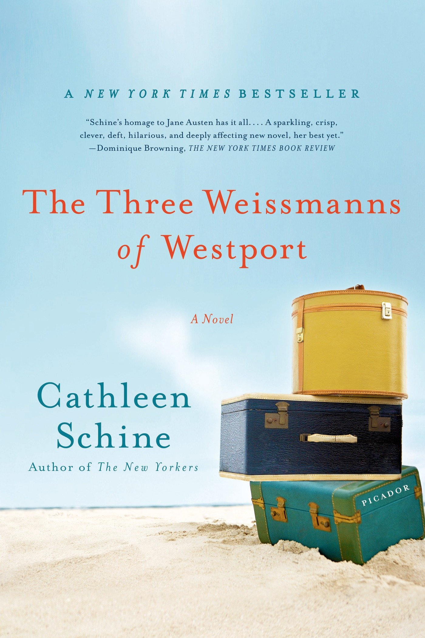 The Three Weissmanns of Westport: A Novel: Cathleen Schine ...