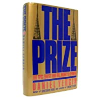 The Prize: Epic Quest for Oil, Money and Power