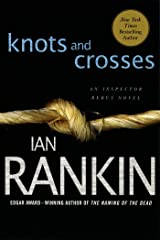 Knots and Crosses: An Inspector Rebus Novel (Inspector Rebus series Book 1) Kindle Edition