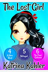 The Lost Girl - Part Two: Books 4, 5 and 6: Books for Girls Aged 9-12 Kindle Edition