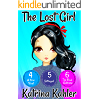 The Lost Girl - Part Two: Books 4, 5 and 6: Books for Girls Aged 9-12