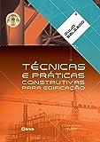 Técnicas e práticas construtivas para edificação