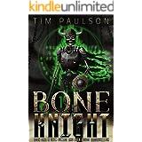 A Grim Demise and Even Worse Resurrection : A LitRPG Fantasy Adventure (Bone Knight Book 1)