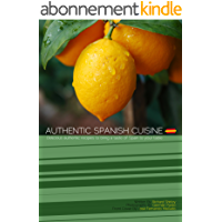Authentic Spanish Cuisine (English Edition)