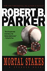 Mortal Stakes (The Spenser Series Book 3) Kindle Edition