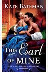 This Earl of Mine: A Bow Street Bachelors Novel Kindle Edition
