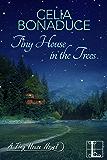 Tiny House in the Trees (A Tiny House Novel Book 3)