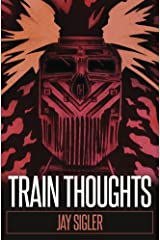 Train Thoughts: A Suspenseful Horror Thriller Kindle Edition