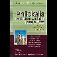 Philokalia—The Eastern Christian Spiritual Texts: Selections Annotated & Explained (SkyLight Illuminations)