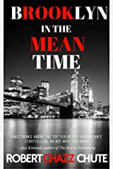 Brooklyn in the Mean Time Kindle Edition
