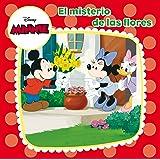Minnie Mouse. El misterio de las flores: Cuento (Disney. Minnie)