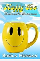 Happy Tea (The Tea Series Book 10) Kindle Edition