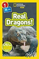 National Geographic Kids Readers: Real Dragons (L1/Co-reader) Kindle Edition
