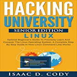 Hacking University Senior Edition: Linux