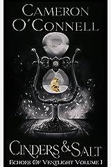 Cinders & Salt: Echoes of Ventlight Book 1 Kindle Edition