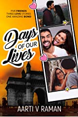 Days Of Our Lives: A Contemporary Fiction Romance Kindle Edition