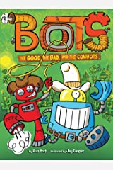 The Good, the Bad, and the Cowbots Kindle Edition