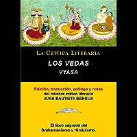Los Vedas, Vyasa y Juan B. Bergua, Colección La Crítica Literaria por el célebre crítico literario Juan Bautista Bergua…