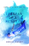 Lifespan of a Memory (Hearts Out of Water Book 2)