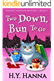 Two Down, Bun To Go (Oxford Tearoom Mysteries ~ Book 3) (English Edition)