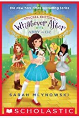 Abby in Oz (Whatever After Special Edition #2) (Whatever After: Special Edition) Kindle Edition