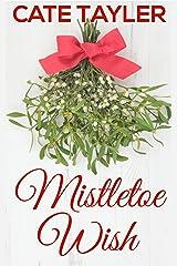 Mistletoe Wish Kindle Edition
