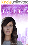 Talented (The ARC Book 2)