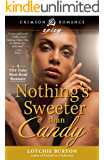 Nothing's Sweeter Than Candy (Crimson Romance)