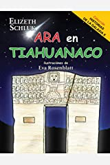 Ara en Tiahuanaco (Spanish Edition) Paperback