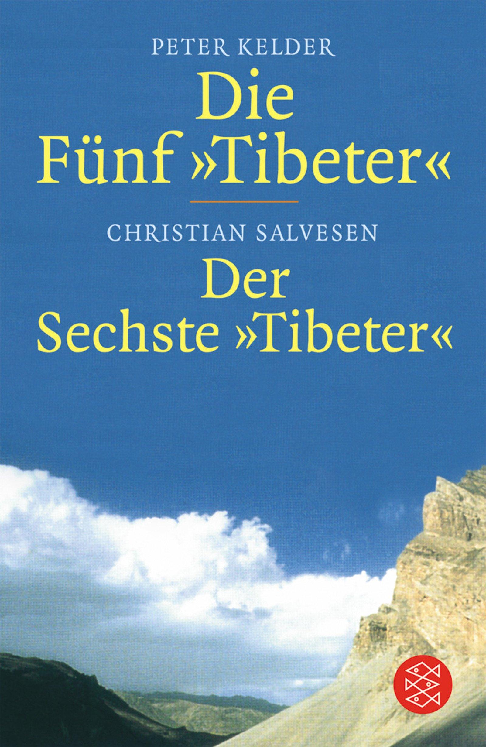 Die Fünf Tibeter/Der Sechste Tibeter