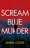 Scream Blue Murder (Jack Rutherford and Amanda Lacey Book 7) (English Edition)
