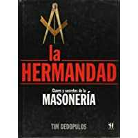Claves y secreto de la masoneria / The Brotherhoods: Claves Y Secretos De La Masoneria / Inside the Secret World of the Freemasons