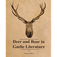 Deer and Boar in Gaelic Literature