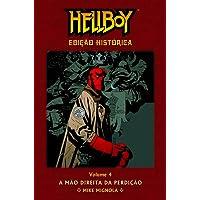 Hellboy. A Mão Direita da Perdição- Volume 4