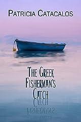 The Greek Fisherman's Catch (Greek Romances Book 2) Kindle Edition