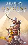 Assassin's Creed Origins : Le Serment du désert: Assassin's Creed, T9