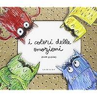 I colori delle emozioni. Ediz. illustrata (pop-up)