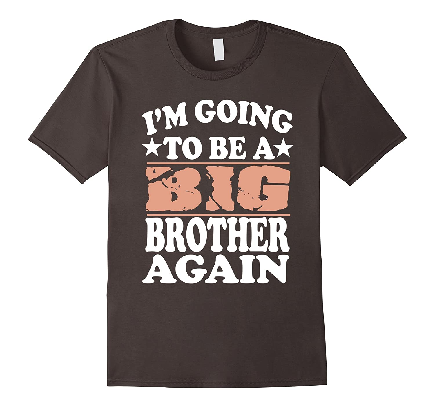 I'm Going To Be A Big brother again shirt-Art