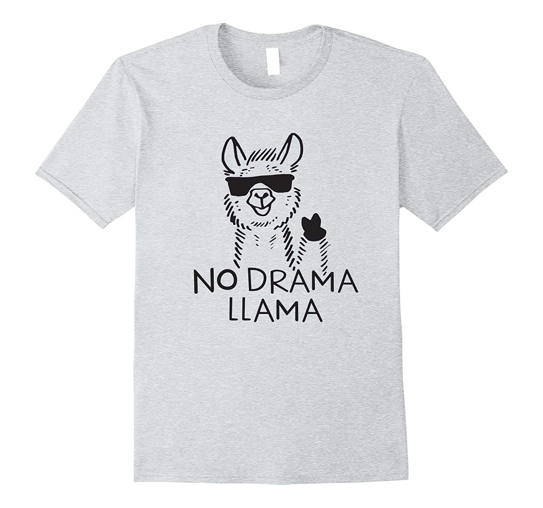 d7dcb2d35 No Drama Llama T Shirts Funny Llama T-shirt-RT – Rateeshirt