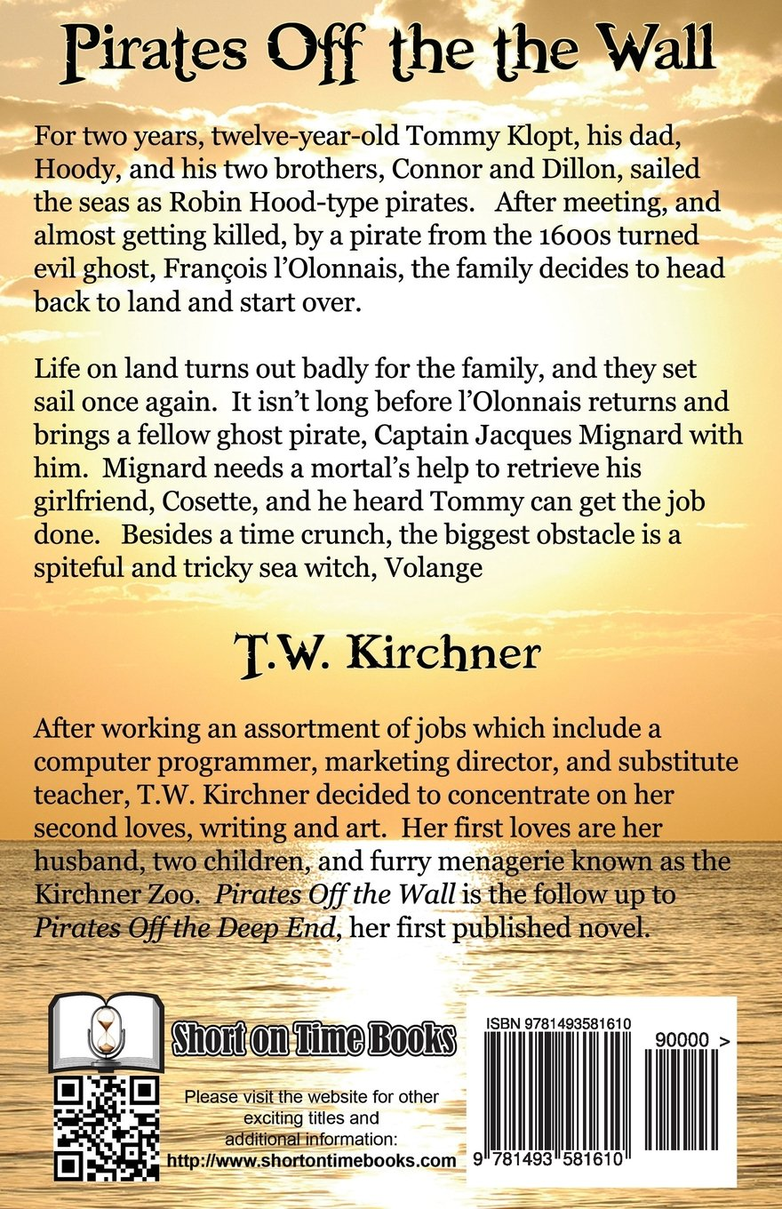 Pirates Off the Wall (Volume 2): T. W. Kirchner: 9781493581610 ...