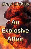 An Explosive Affair (Ben Hood Thrillers Book 7)