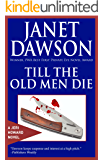 Till The Old Men Die (The Jeri Howard Mystery Series Book 2)