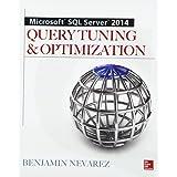 Microsoft SQL Server 2014 Query Tuning & Optimization (Database & ERP - OMG)