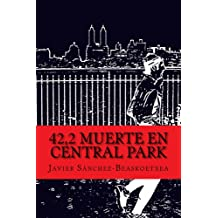 42,2 Muerte en Central Park (Spanish Edition) Feb 7, 2017