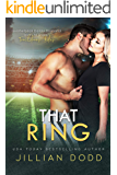 That Ring:  A Small Town Second Chance Romance (That Boy Book 5)