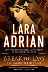 Break the Day: A Midnight Breed Novel (The Midnight Breed Series) Kindle Edition