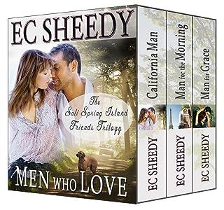 Men Who Love: The Complete Salt Spring Island Friends Trilogy