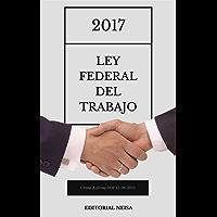 Ley Federal del Trabajo: Última Reforma DOF 12-06-2015