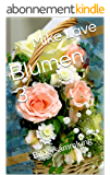 Blumen 3: Bildersammlung (German Edition)