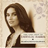 Heartaches and Highways - The Very Best of Emmylou Harris